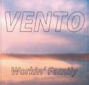 Workin' Family - Vento