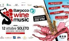 Barocco Wine Music, a Soleto i migliori vini pugliesi a raccolta