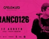 Oversound Music Festival con Franco126 in concerto